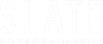 SLATE ENTERTAINMENT